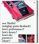 1965 - Rambler Marlin - Automobile Advertisement - Color Acrylic Print