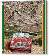 Mountain Rallying In A 1968 M G B  Acrylic Print