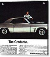 1969 Pontiac Firebird 400 - The Graduate Acrylic Print