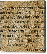 1st Corinthians 13 Verses 4 - 7  Acrylic Print