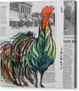 A Well Read Rooster Acrylic Print