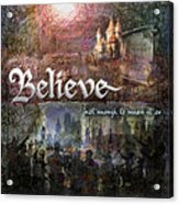 Believe Acrylic Print by Evie Cook
