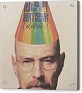 Breaking Bad Walter White Happy Birthday Acrylic Print