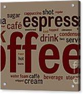 Coffee Acrylic Print