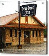 Dew Drop Inn Acrylic Print