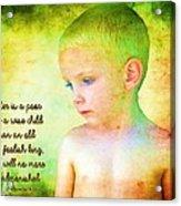 Ecclesiastes 4 13 Acrylic Print