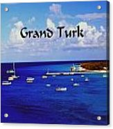 Grand Turk Acrylic Print