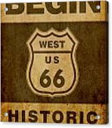 Historical Route 66 Sign Poster Acrylic Print