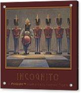 Incognito Acrylic Print by Leonard Filgate