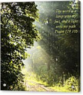 Light Unto My Path Acrylic Print