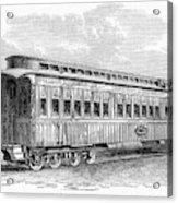 Pullman Car, 1869 Acrylic Print