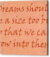 Quote Acrylic Print