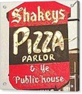 Shakey's Pizza Acrylic Print