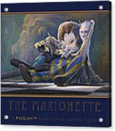 The Marionette Acrylic Print by Leonard Filgate