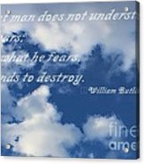 What Man Does Not Understand Acrylic Print