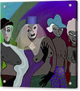255 - Crazy  Women  .... Acrylic Print