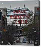 Public Market Center In Seattle Acrylic Print