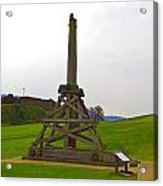 Replica Of Wooden Trebuchet And The Ruins Of The Urquhart Castle Acrylic Print
