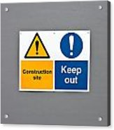 Warning Sign Acrylic Print by Tom Gowanlock