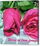 Roses For You Acrylic Print by Gornganogphatchara Kalapun