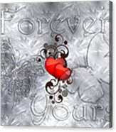 Forever Yours Acrylic Print