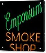 Emporium Smoke Shop Acrylic Print