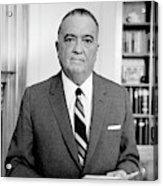 John Edgar Hoover (1895-1972) Acrylic Print