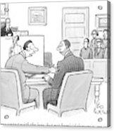 Make Eye Contact With The Jury Acrylic Print