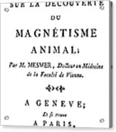 Franz Mesmer (1734-1815) Acrylic Print