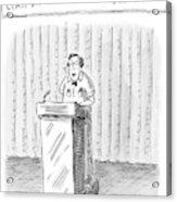 Rodney Krebs: Class Valedictorian Or G.p.a. Whore? Acrylic Print