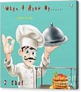 A Chef 1 Acrylic Print