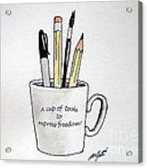 A Cup Of Tools To Express Freedom Acrylic Print