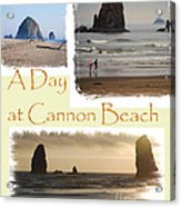A Day On Cannon Beach Acrylic Print