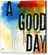 A Good Day- Abstract Painting  Acrylic Print by Linda Woods