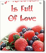A Kitchen Is Full Of Love 9 Acrylic Print