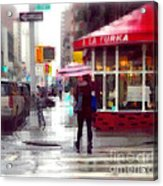 A La Turka In The Rain - Restaurants Of New York Acrylic Print