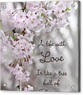 A Life With Love Acrylic Print