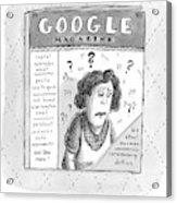 A Magazine Titled Google Magazine Acrylic Print