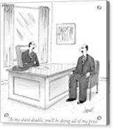 A Man At A Desk Talks To His Apparent Clone Acrylic Print