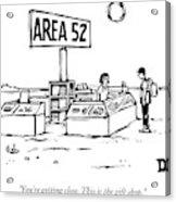 A Man Encounters A Gift Shop Called Area 52 Acrylic Print