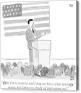 A Politician Delivers A Campaign Speech Acrylic Print
