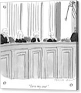 A Supreme Court Judge Gets Acrylic Print