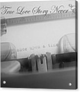 A True Love Story Acrylic Print