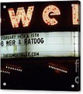 A Valentines Weekend With Ratdog  Tower Theater Marquis Acrylic Print