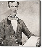 Abraham Lincoln, 1809 – 1865, Seen Here In 1854.  16th President Of The United States Of America Acrylic Print