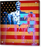 Abraham Lincoln - Freedom Acrylic Print by Wingsdomain Art and Photography