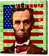 Abraham Lincoln Gettysburg Address All Men Are Created Equal 20140211p68 Acrylic Print