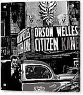 Actor Co-writer Director Orson Welles Premier  Citizen Kane Palace Theater New York  May 1 1941-2014 Acrylic Print