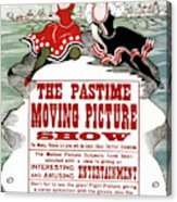 Ad Moving Picture, 1913 Acrylic Print
