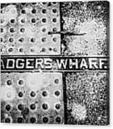 Adgers Wharf Acrylic Print